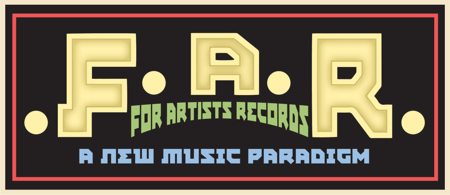 For Artists Records - A New Music Paradigm